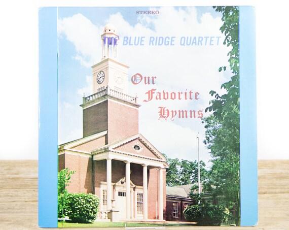 Vintage Blue Ridge Quartet Our Favorite Hymns Christian Gospel Record Album / Music LP Vinyl Record