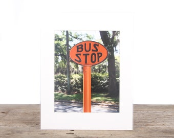 Original Fine Art Photography / Nature Photography / Orange Bus Stop Sign / Signed Photography / Photography Prints / Color Photography