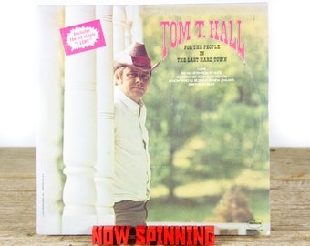 "Vintage Tom T. Hall ""For The People In The Last Hard Town"" (1972) Vinyl Record / Folk / County / World / Old Antique Vinyl Record"