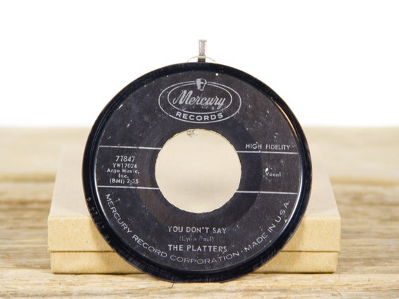 """Vintage The Platters """"You Don't Say"""" Record Christmas Ornament from 1961 / Holiday Decor / Christmas Record / Rock, Pop"""