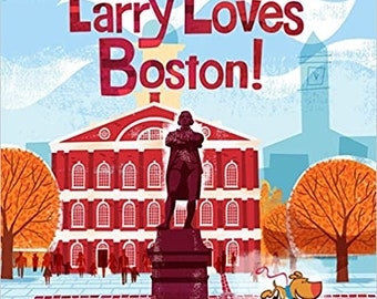 Larry Loves Boston!, Autographed by Author