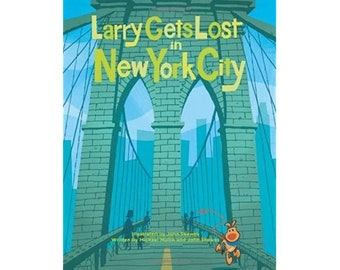 Larry Gets Lost in New York City, Autographed by Author