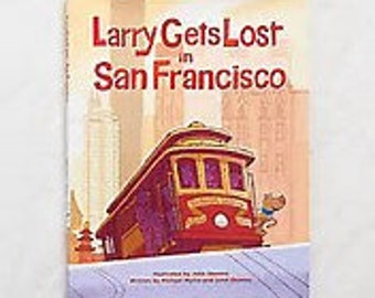 Larry Gets Lost in San Francisco, Autographed by Author