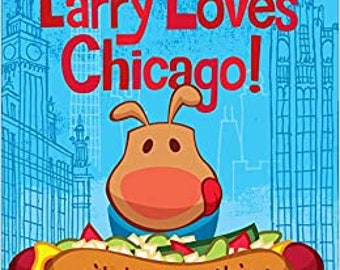 Larry Loves Chicago!, Autographed by Author