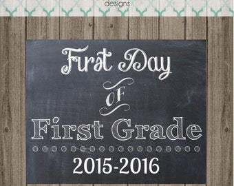 First Day of First Grade School Sign - Last Day of First Grade School Sign - Printable 8x10  Photo Prop - Instant Download