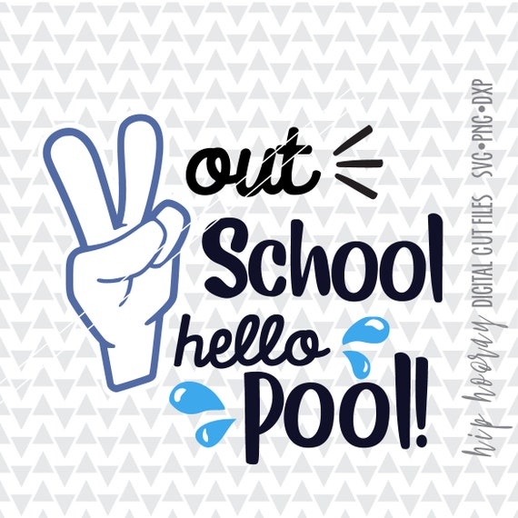 Peace Out School So Long School Hello Pool Its Summer Yall Etsy
