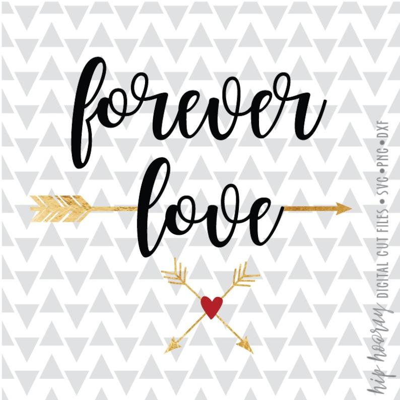 Forever Love arrow svg dxf png ai pdf jpg heart wedding Cameo cut file  cricut htv vector files for silhouette tshirt vinyl design clipart