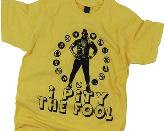 ec793a8212 Mr T - I Pity The Fool