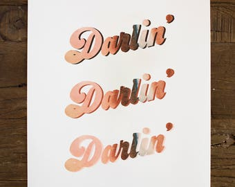 Darlin' Print