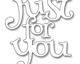 Penny Black Creative Die - Just For You