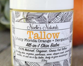 Tallow Balm - Orange + Bergamot - Organic Grassfed Tallow -Moisturizing - All Natural - For Eczema - Dry Skin - Diaper Rash - Stretch Marks