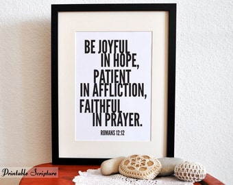 Joyful in Hope. Romans 12:12. DIY. PDF. 8x10 Printable Scripture Poster.