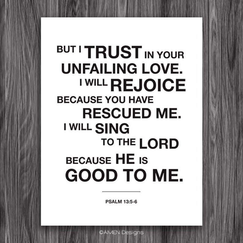 For the Lord is Good  Psalm 13:5-6  8x10in DIY Printable Christian Poster   PDF Bible Verse