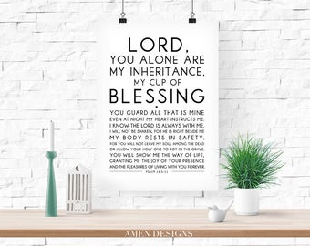 My cup of blessing. Psalm 16:5-11. 8x10in  DIY Printable Christian Poster. PDF. Bible Verse.