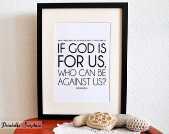 DIY. PDF. 8x10 Printable Scripture Poster. Romans 8:31. God is for us. Bible Verse.