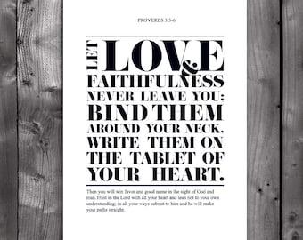 DIY Printable Christian Poster. Bible Verse. Proverbs 3:3-6. Love and faithfulness. 8x10.