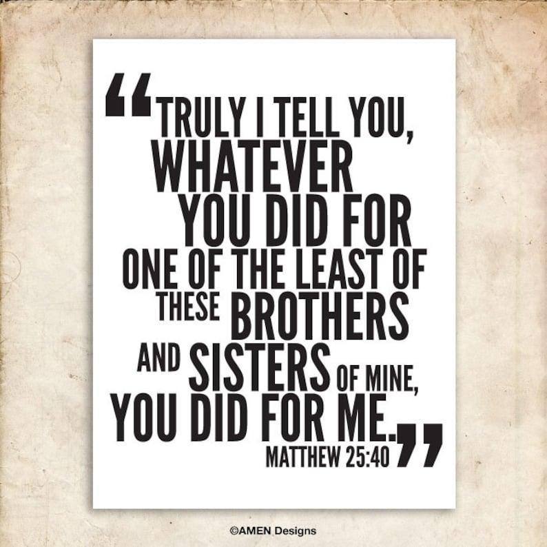 Whatever You Did. Matthew 25:40. DIY. PDF. 8x10 Printable image 0