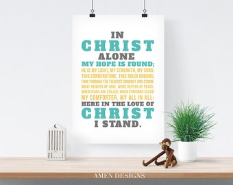 In Christ Alone.  8x10. DIY. Printable. PDF. Christian. Bible Verse.