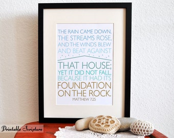 Foundation on a Rock. Matthew 7:25. DIY. PDF. 8x10 Printable Scripture Poster. Bible Verse.