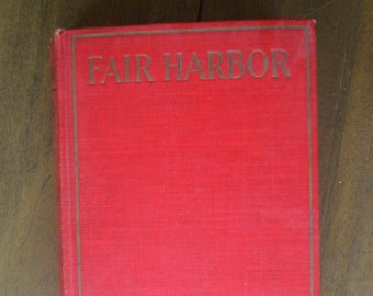 Vintage Novel by a Cape Cod author, Fair Harbor by Joseph C. Lincoln, 1922, nautical, massachusetts, first edition
