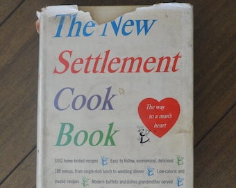"Vintage Cookbook with a Heart, The New Settlement Cook Book, ""The way to a man's heart"", 1954, with dust jacket"
