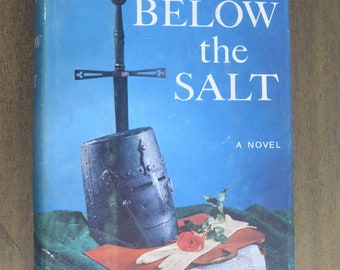 "Midcentury Book Club with Dust Jacket, Nautical Theme, ""Below the Salt"" Thomas B. Costain, 1957"
