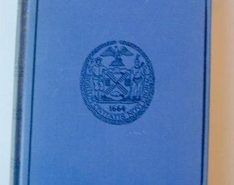 New York City History -- Valentine's Manual of Old New York, 1924 -- RARE and COLLECTABLE