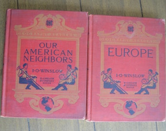 Two Red Geography Textbooks From 1912: Geography Reader IV, Europe Geography Reader III, Our American Neighbors, I.O Winslow