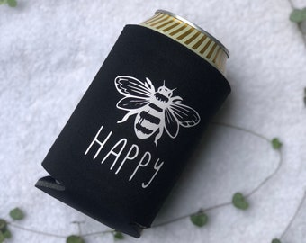SALE!!! COOZIE - Bee Happy MHC Drink Coozie