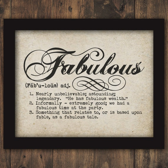 50 Fabulous Graphic: FABULOUS Dictionary Definition Word Typography Text