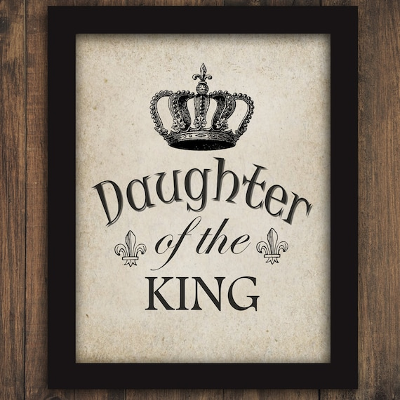 daughter of the king text word calligraphy w crown printable etsy