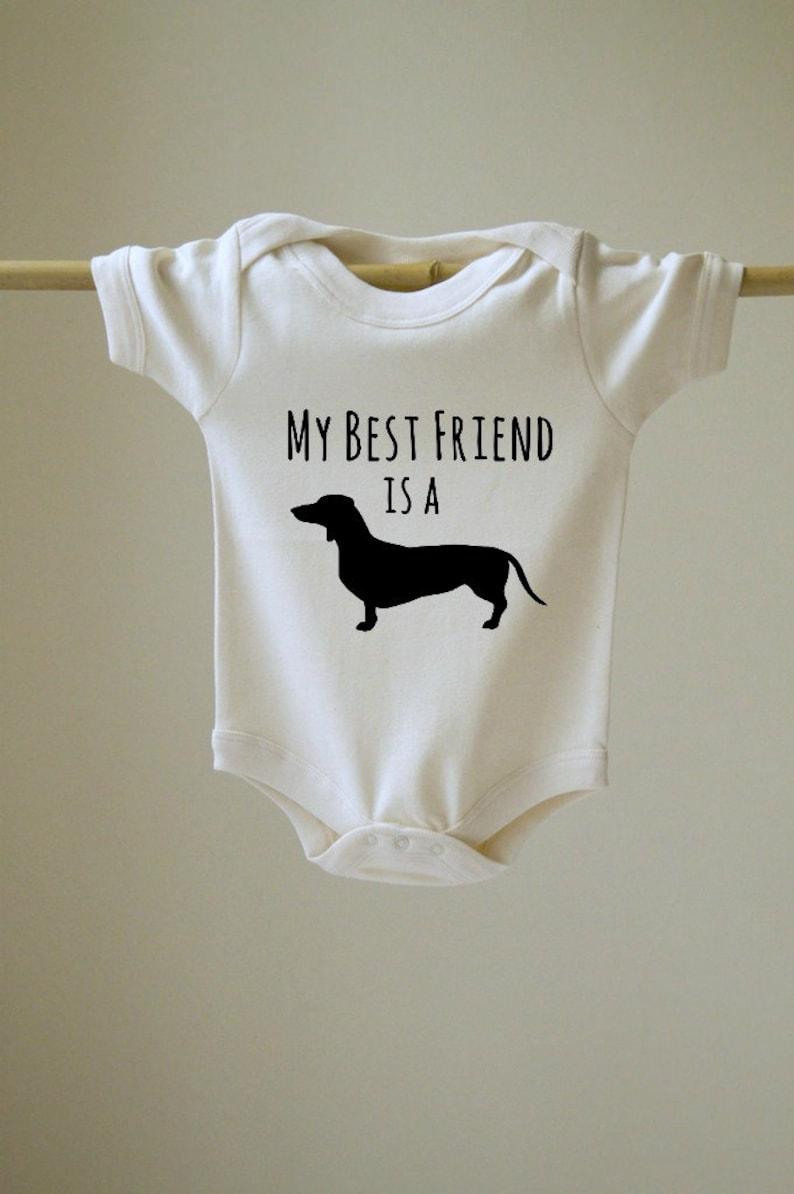 My Best Friend is a Daschund Baby Body Suit