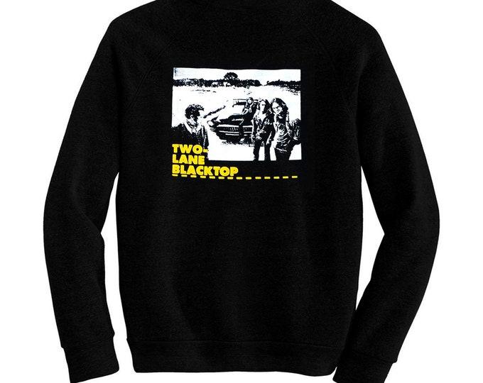 Two-Lane Blacktop - Pre-shrunk, hand screened ultra soft 80/20 cotton/poly sweatshirt - Monte Hellman