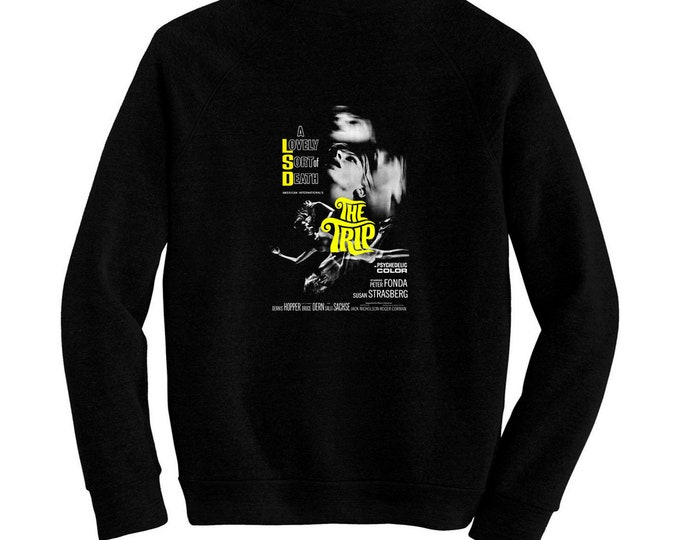 The Trip - Pre-shrunk, hand screened ultra soft 80/20 cotton/poly sweatshirt - Roger Corman