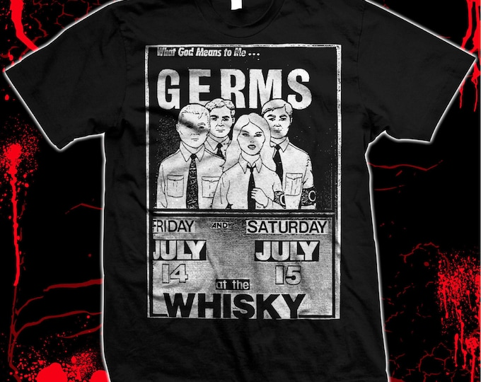 The Germs - Whiskey Flyer - Darby Crash - Pre-shrunk, hand silk screened 100% cotton t-shirt