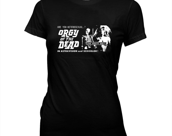 """Edward D. """"Ed"""" Wood, Jr. - Orgy Of The Dead - Movie Poster - Women's Hand Screened, Pre-shrunk 100% cotton t-shirt"""