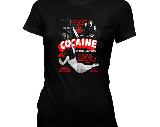 Cocaine - Women's Hand silk screened, pre-shrunk 100% cotton t-shirt