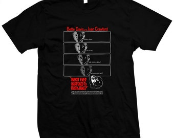Whatever Happened To Baby Jane? - Hand made, pre-shrunk 100% cotton silk screened t-shirt