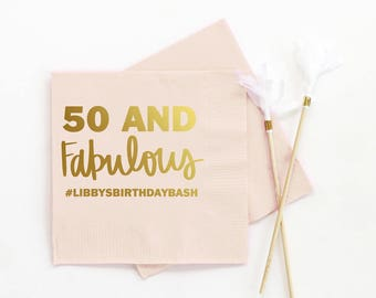 Personalized Birthday Napkins 50th Birthday Party Decorations Custom Beverage Napkins 50 and Fabulous Cocktail Napkins Gold Party Napkins