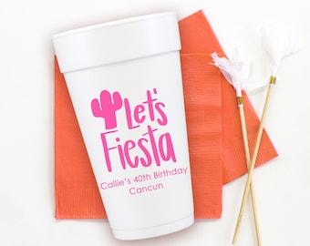 Fiesta Birthday Cups, Personalized Foam Cups, Fiesta Party Favors, Custom Styrofoam Cups