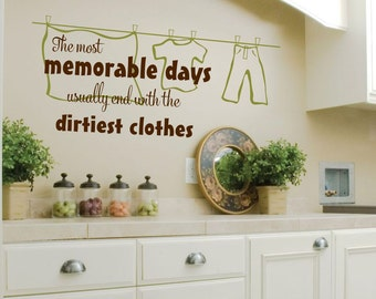 Laundry Room Wall Decal - Laundry Vinyl Wall Decal - Laundry Room Decor - The Most Memorable