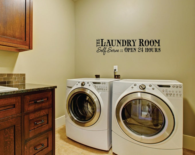 Laundry Room Decal -Small Decal -  Laundry Vinyl Wall Decal - Laundry Room Decor - Laundry Room 24 hour