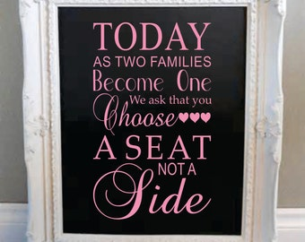 Wedding Wall Decal  - Choose a Seat Not a Side - Marriage Vinyl