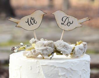 Love Bird Cake Topper Personalization We Do, Love Birds, or Mr and Mrs, Rustic Shabby Chic Weddings