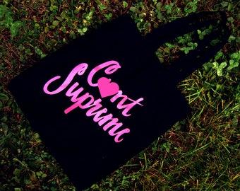 C*nt Supreme Feminist Tote Bag (Mature Content)