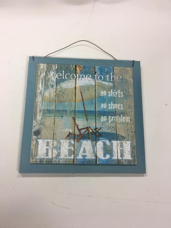 25f68db49b72cc Welcome to the Beach No shoes shirt problem wooden wall art