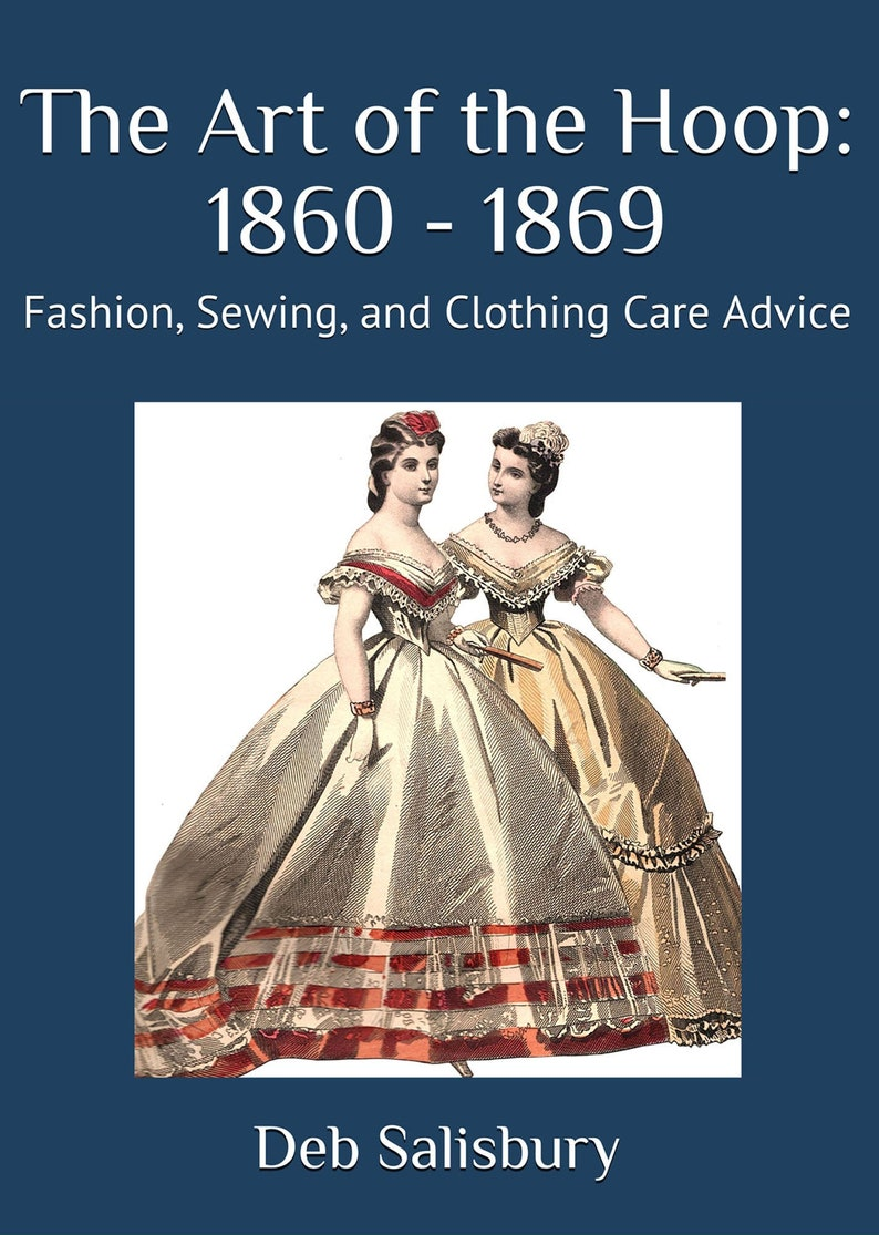 1860s Dressmaking Paperback Book: The Art of the Hoop 1860 image 0