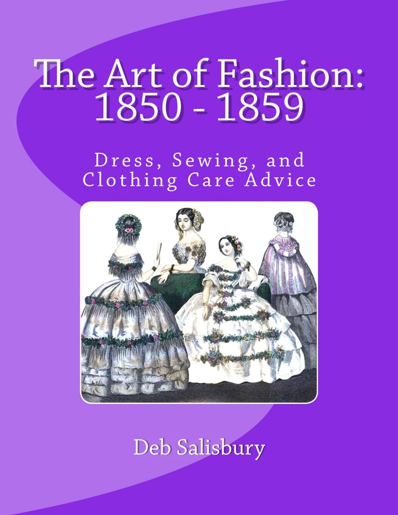 1850s Dressmaking Paperback Book: The Art of Fashion 1850 image 0
