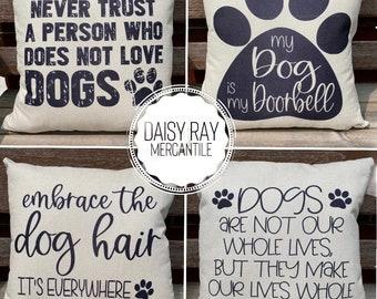 Dog Pillow Cover • Pet Pillow • Dog Mom Gift • Dog Family Gift • Dog Pillow Quotes • Dog Lover Throw Pillow • Decorative Throw Pillow • Dogs