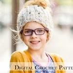 Ponytail Hat Pattern / Messy Bun Hat Pattern/ Crochet Beanie Hat Pattern / Chunky Winter Hat Pattern / Top Knot Beanie Hat Pattern